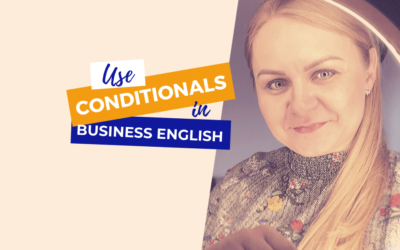 Conditionals Business English all types
